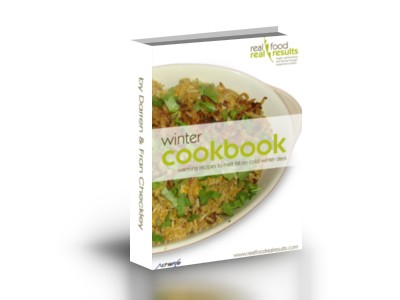 The Real Food, Real Results Winter Cookbook